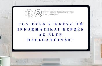Egy éves kiegészítő informatikai képzés az ELTE hallgatóinak!